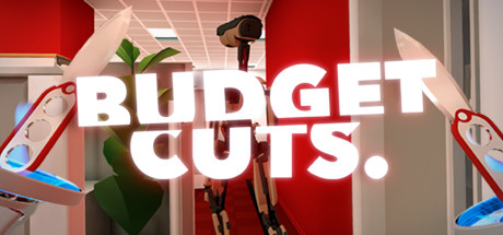 Budget Cuts - Roomscale - Virtual Game Rennes