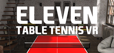 Eleven Table Tennis VR - Roomscale - Virtual Game Rennes